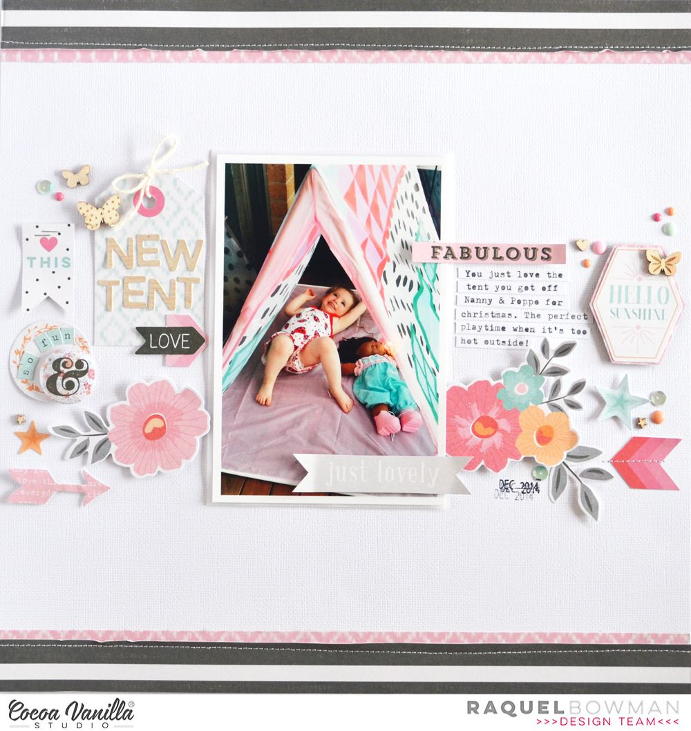 New Tent Love | Hello Lovely! Layout | Raquel Bowman | Cocoa Vanilla Studio