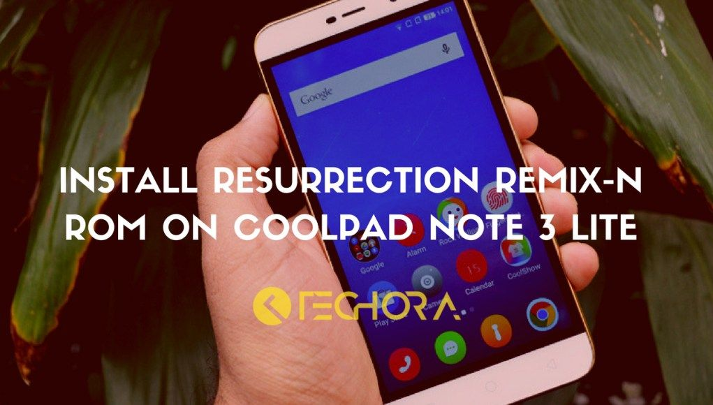 How to Install Resurrection Remix-N ROM on Coolpad Note 3
