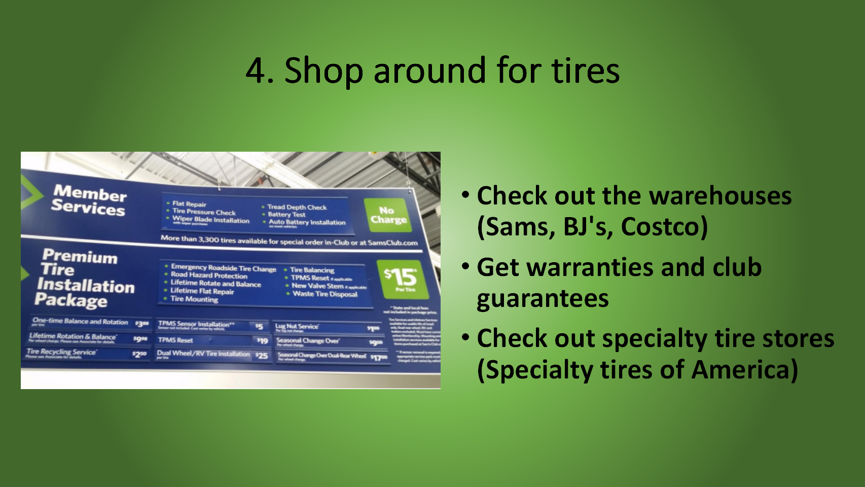 Before You Buy Tires Shop Around And Look At Warehouse Stores To See
