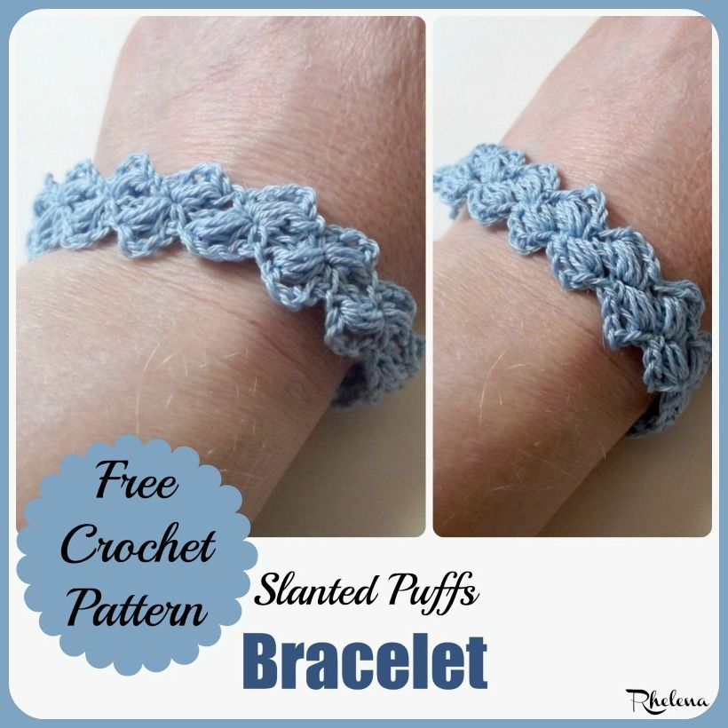Slanted Puffs Bracelet Free Crochet Crochet And Bracelet Patterns