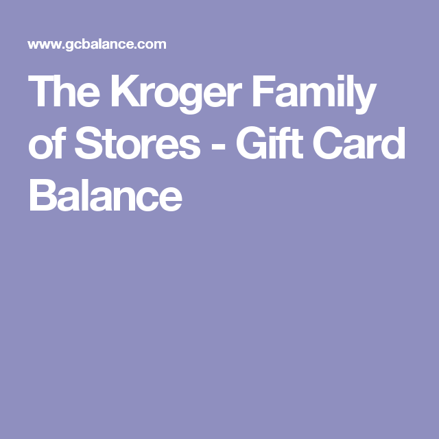 The Kroger Family of Stores - Gift Card Balance | Adidas ...