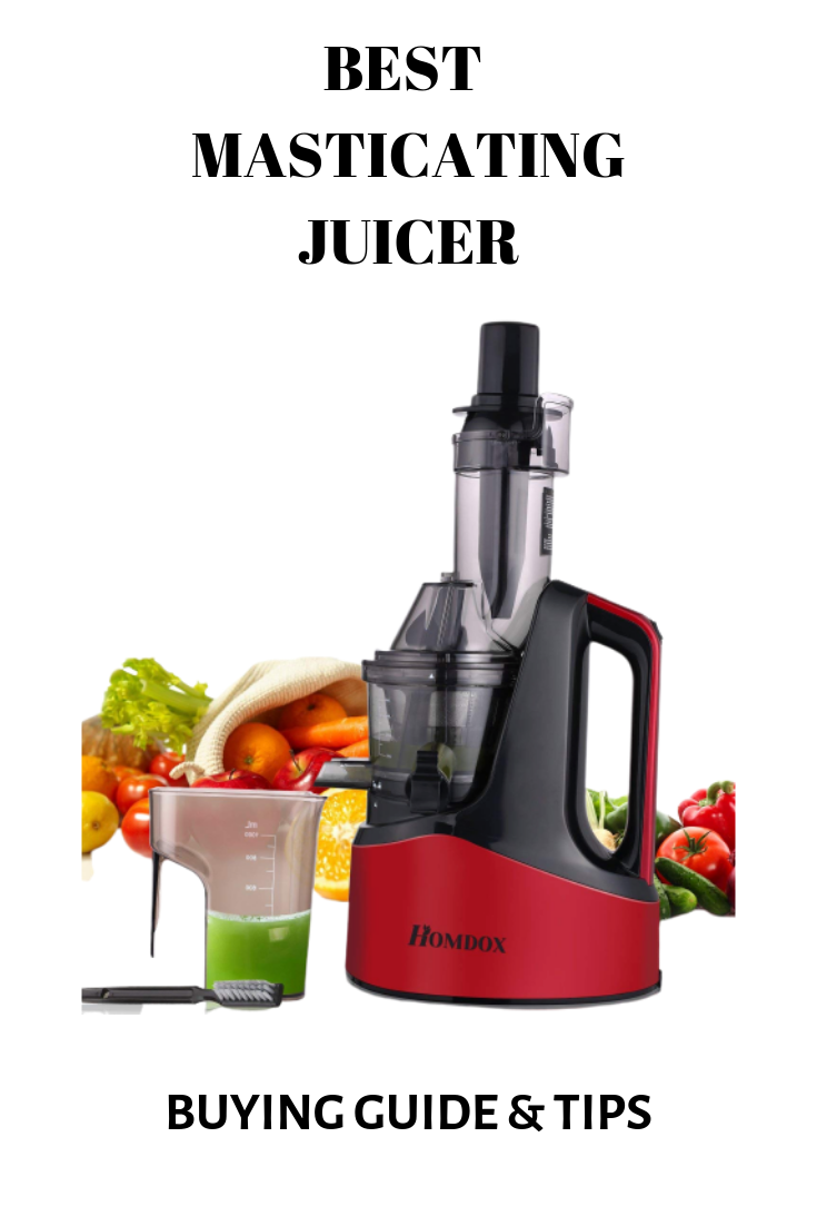 Best Masticating Juicer Reviews 2020: The Ultimate Buyer's