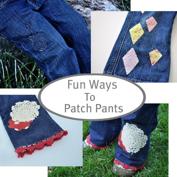 Fun Ways To Patch Pants The Site Also Has Lots Of Other Cute Ideas Fascinating How To Patch Jeans Without A Sewing Machine