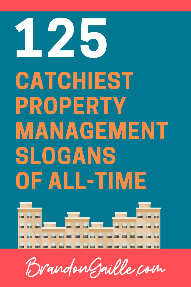 125 Catchy Property Management Slogans And Taglines Rental Property Management Property Management Property Management Marketing