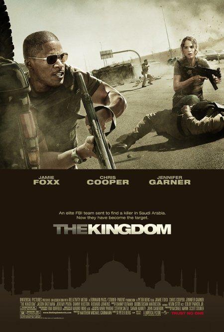 The Kingdom 2007 Kingdom Movie Streaming Movies Action Movies