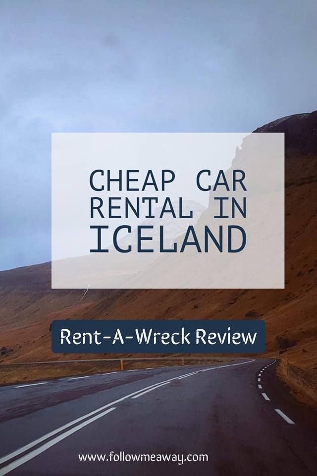 Cheap Car Rental In Iceland Rent A Wreck Review Car Rental
