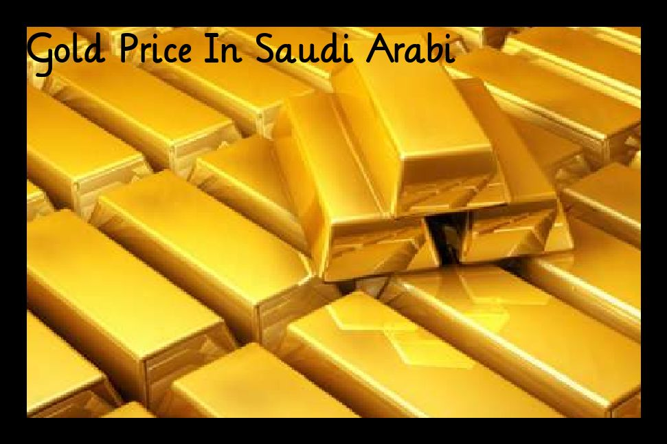 Gold Rate In Saudi 22k Gold Price Chart Today Gold Price Gold Rate