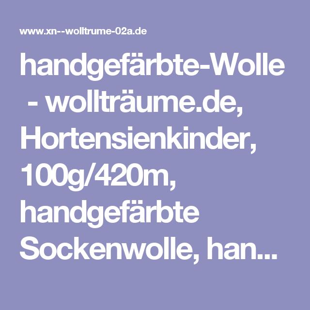handgefärbte-Wolle-wollträume.de, Hortensienkinder, 100g/420m, handgefärbte Sockenwolle, handgefärbte Strumpfwolle, Wolle
