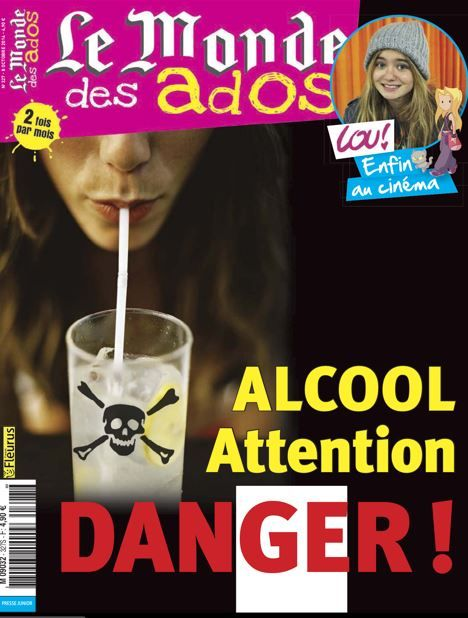 le monde des ados n 327 8 octobre 2014 alcool attention danger presse ados. Black Bedroom Furniture Sets. Home Design Ideas