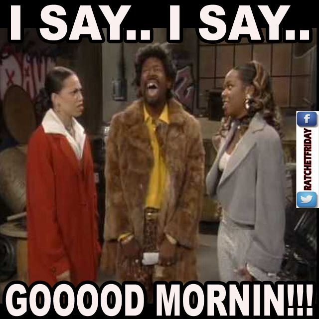 Have A Beautiful Rest Of The Day And Happy New Year With Images Black Tv Shows Martin Lawrence Good Morning Funny