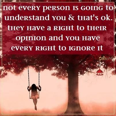 """""""Not every person is going to understand you and that's okay. They have a right to their opinion and you have every right to ignore it"""" Joel Osteen #quote"""