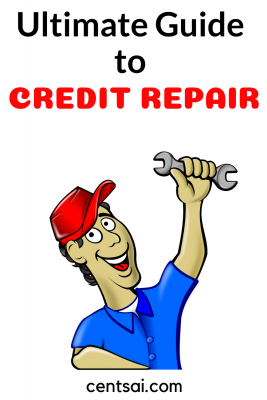How To Fix My Credit Myself An Ultimate Guide Centsai Credit Repair Fix My Credit How To Fix Credit
