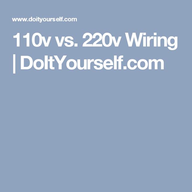 110v vs. 220v Wiring | DoItYourself.com | Tool & Workshop Storage ...