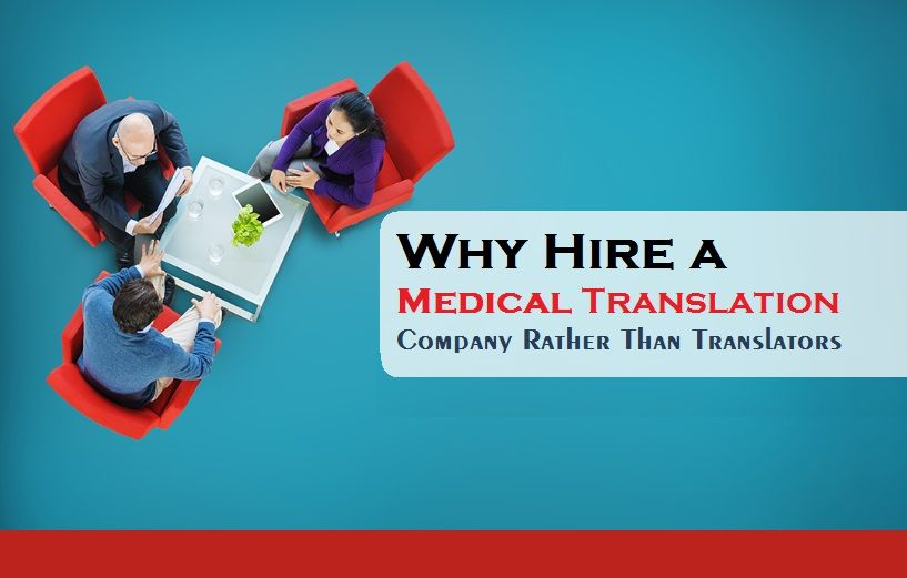 Why Hire A Medical Translation Company Rather Than Translators Tridindia Medical Translation Companies Hiring