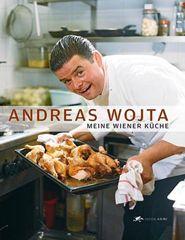 Kochbuch von Andreas Wojta: Meine Wiener Küche