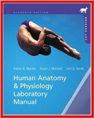 Human Anatomy & Physiology Laboratory Manual, Cat Version,11th ...