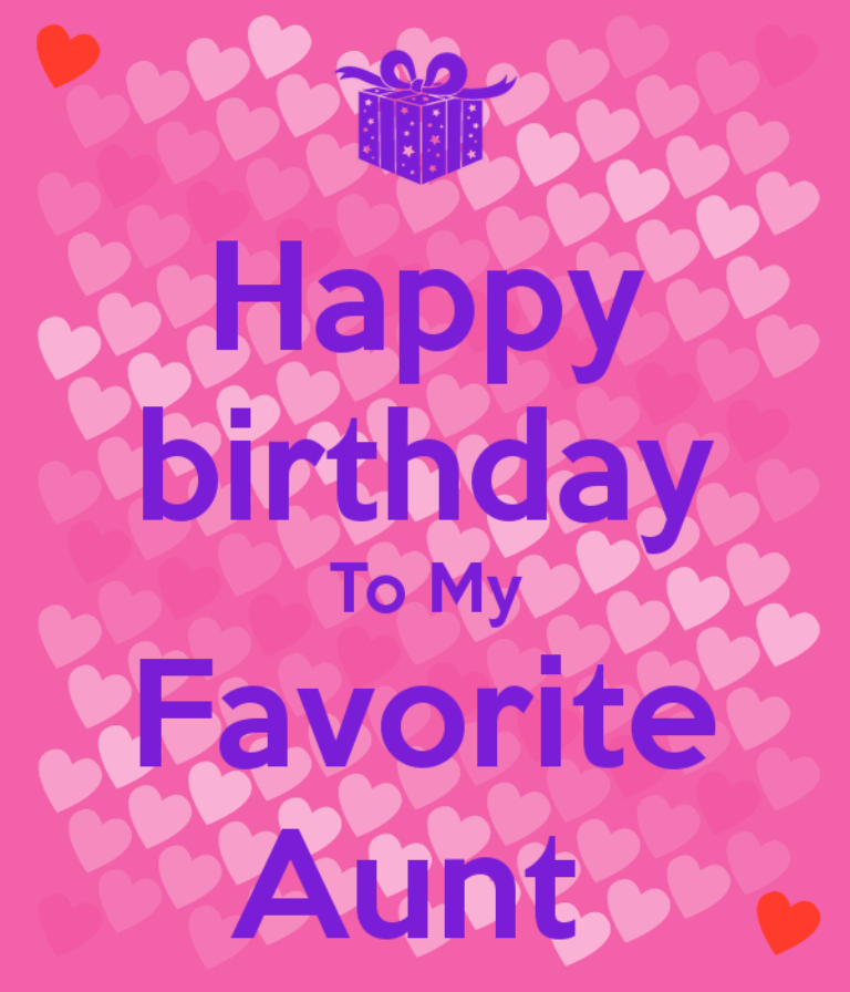 Happy Birthday To My Favorite Aunt N Birthday Wishes For Aunt