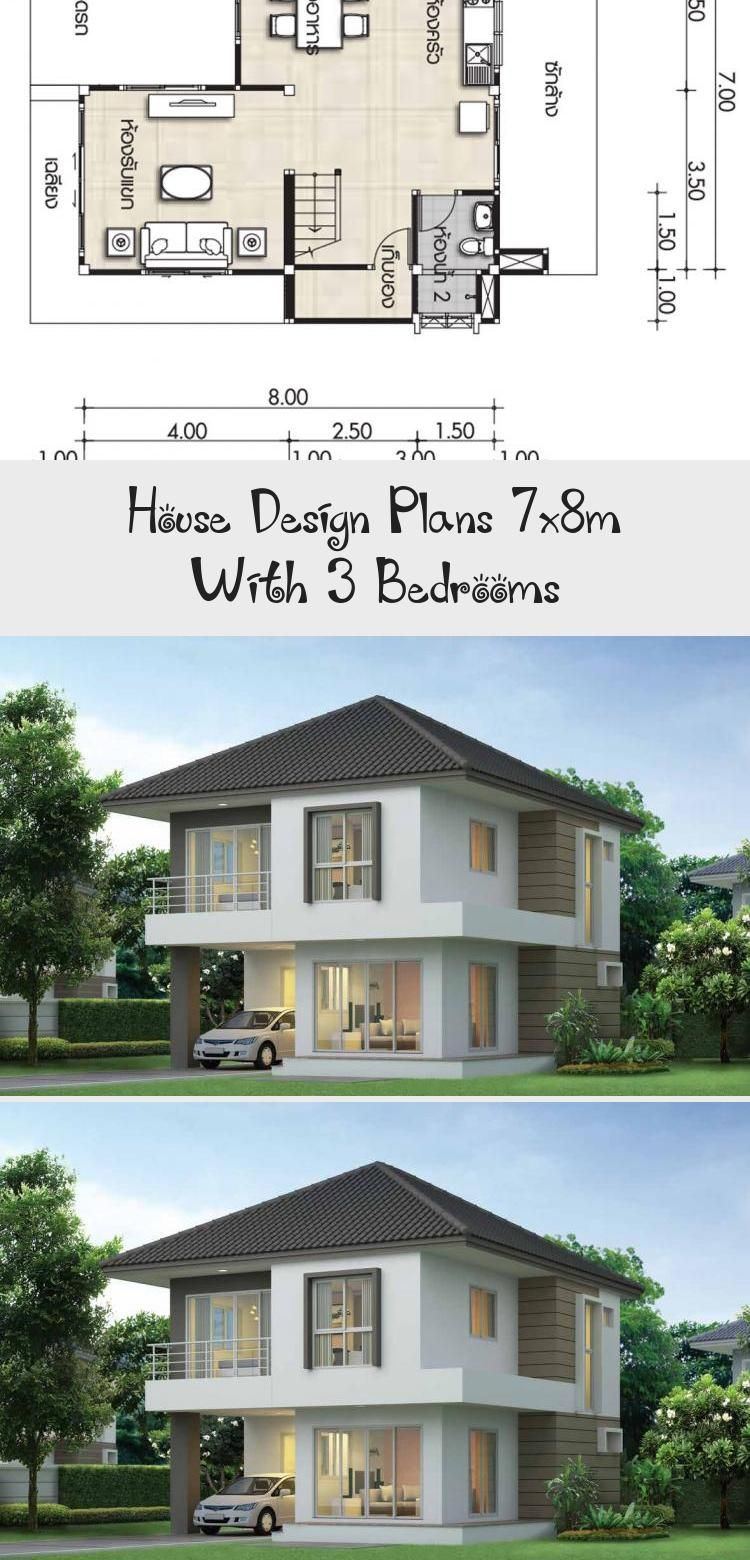 House Design Plans 7x8m With 3 Bedrooms Home Ideassearch Smallhouseexterioraustralia Smallhouseexterio In 2020 Small House Exteriors Home Design Plans House Design