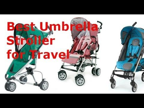 Best Umbrella Stroller for Travel 2016 - Review and Guide