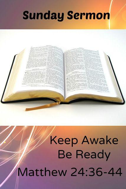 advent sermon based on keep awake be. Black Bedroom Furniture Sets. Home Design Ideas