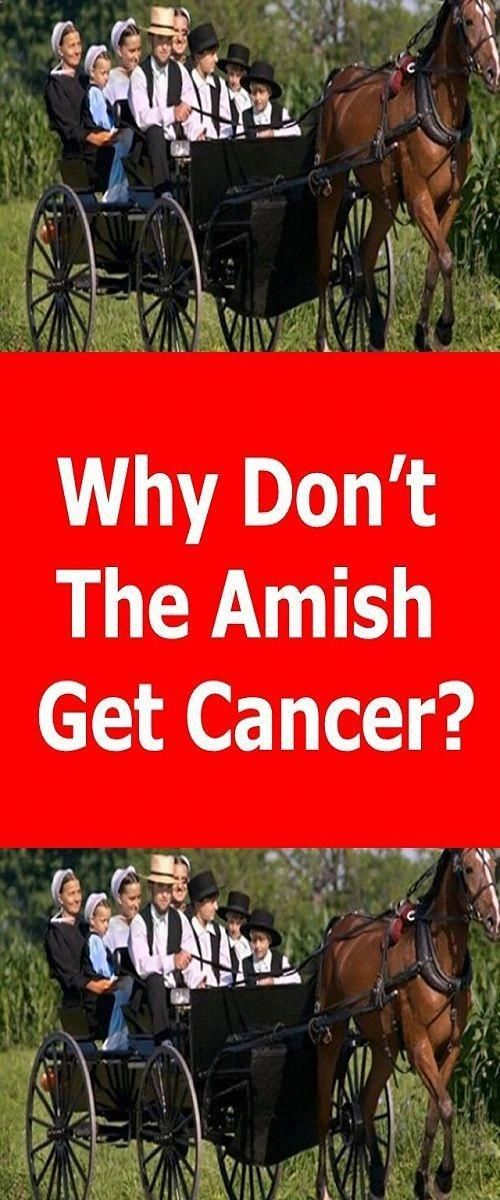 Why Don't The Amish Get Cancer?
