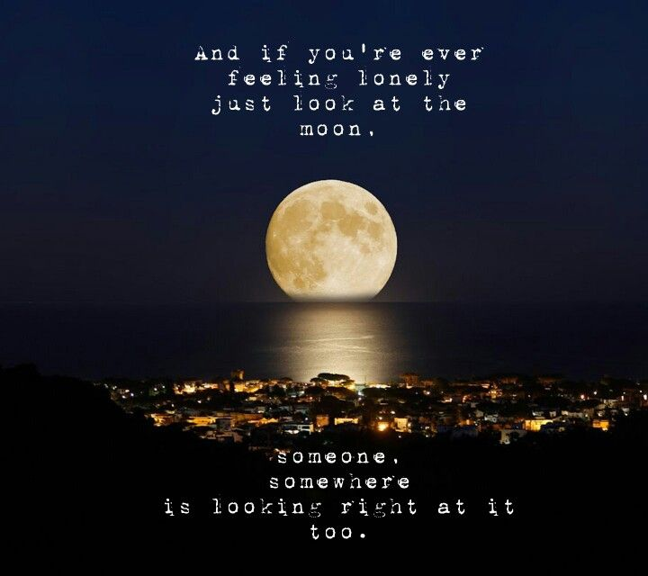 He Said To Look At The Moon Every Night Samemoon Mylove