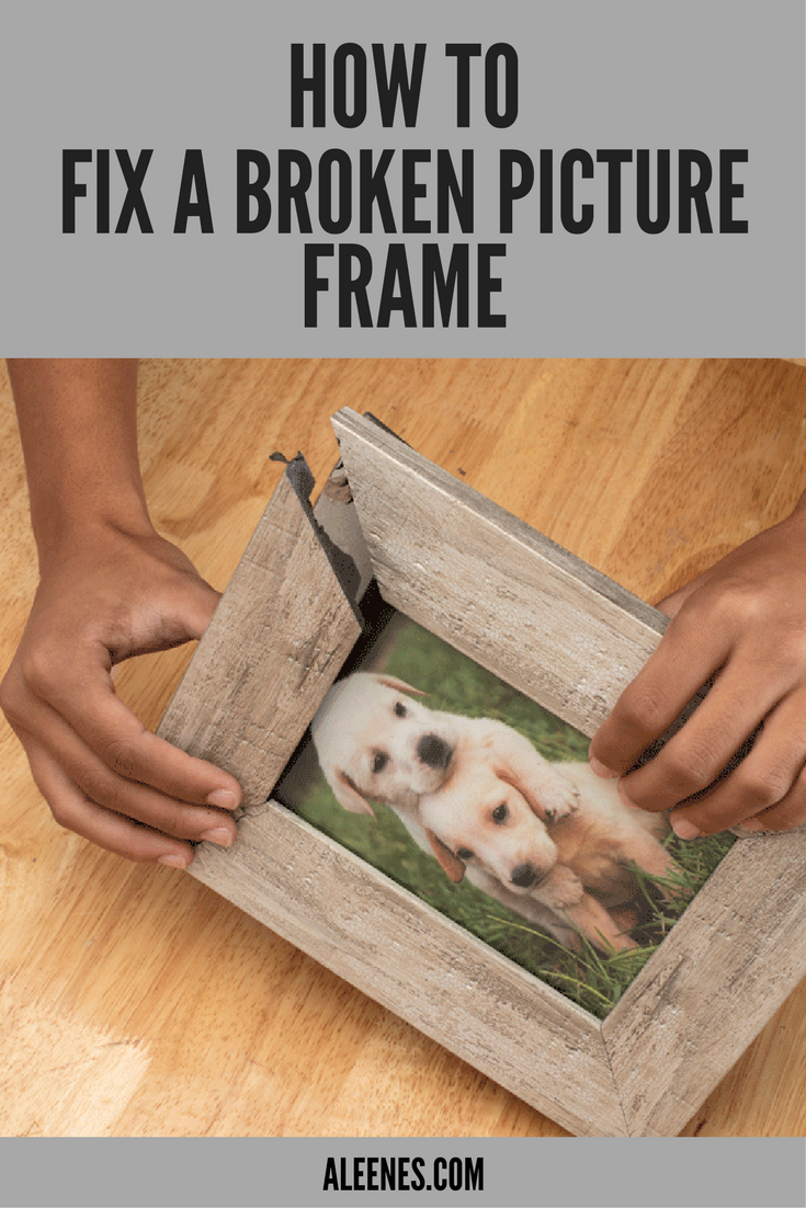 Show Details For How To Fix A Broken Picture Frame Diy Diy