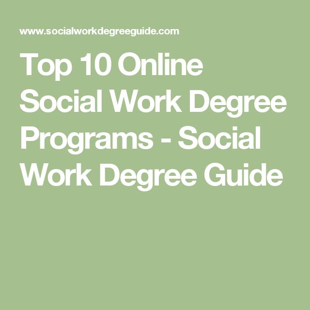 Top 10 Online Social Work Degree Programs