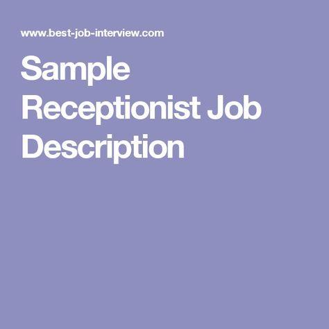 Sample Receptionist Job Description resumes Pinterest - sample resumes for receptionist
