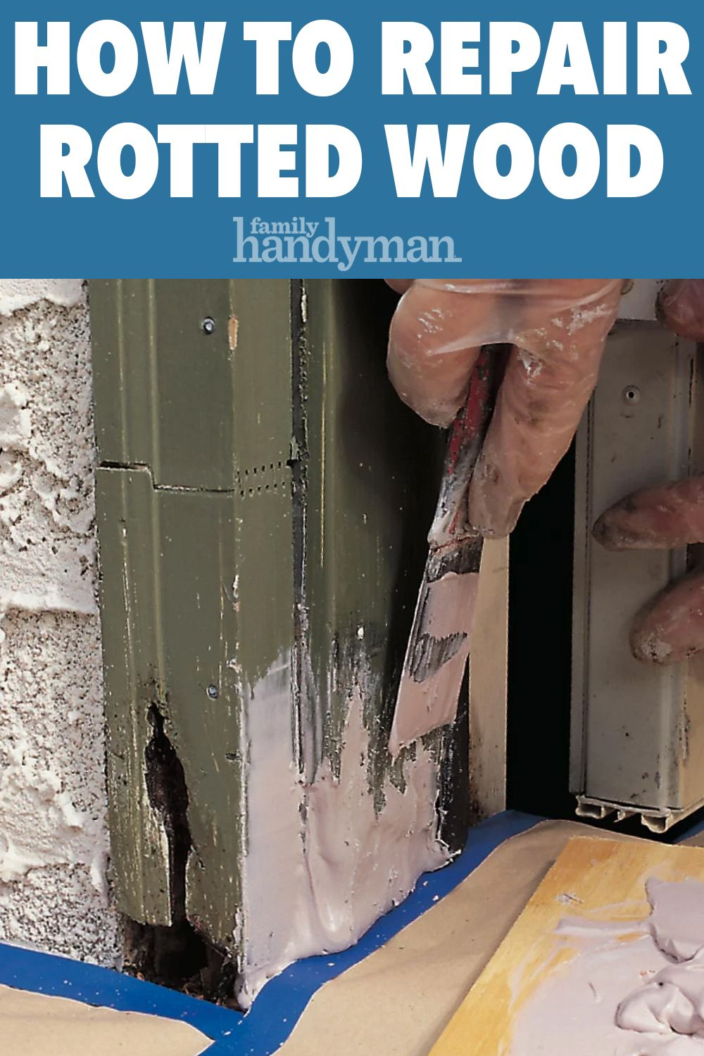 Photo of How to Repair Rotted Wood