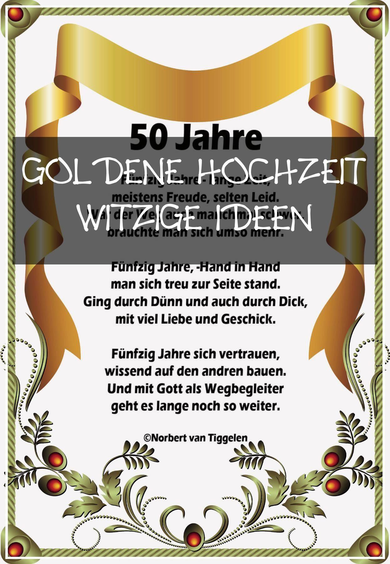 Perfect 16 Goldene Hochzeit Witzige Ideen Goldene Hochzeit Hochzeit Ideen