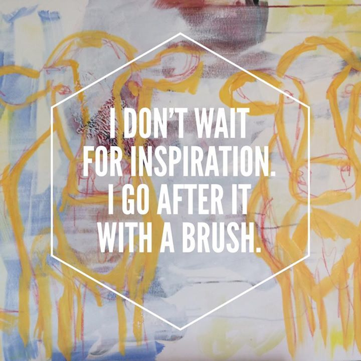 I don't wait for inspiration. I go after it with a brush. #quote #passionproject