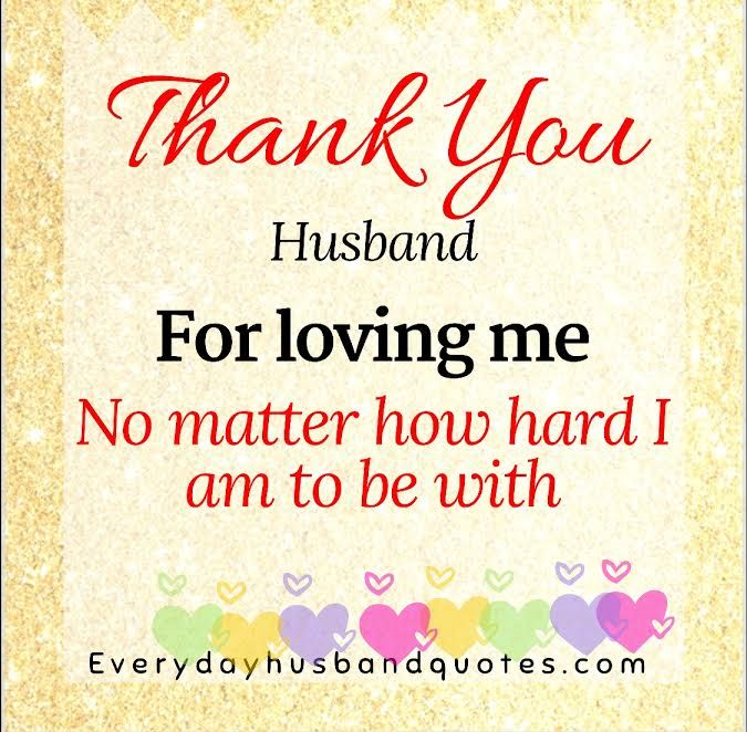 Thank You For Loving Me Quotes: Husband Thank You Quote: Thank You Husband For Loving Me