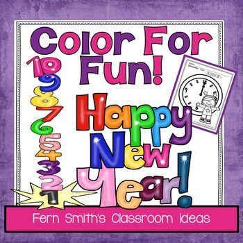 Fourteen New Years Color Pages - Color For Fun Printable Coloring Pages to Ring In The New Year in Your Classroom!This New Years resource is part of a larger bundle, please click here if you would rather purchase the larger bundle today, Color for Fun, Second Semester Bundle for Winter and Spring Fun!