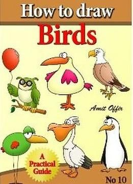How To Draw Birds Drawing Book For Kids And Adults Pdf Drawing Books For Kids Bird Drawings Comic Drawing