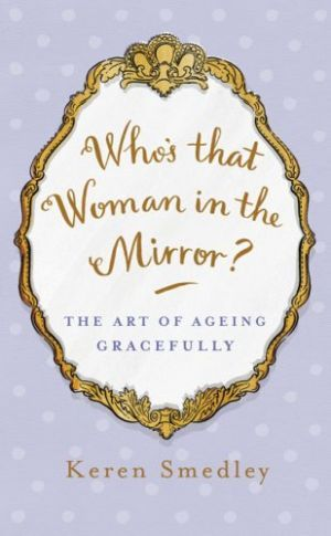 Over 50 and fabulous: Ageing gracefully - Books and movies #aginggracefully