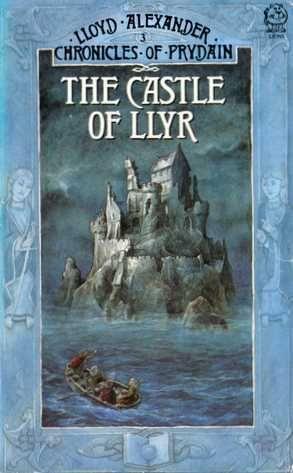 The Castle of Llyr by Lloyd Alexander (Hardcover