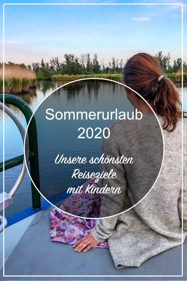 Summer Vacation 2020 Travel Destinations Highlights And Review