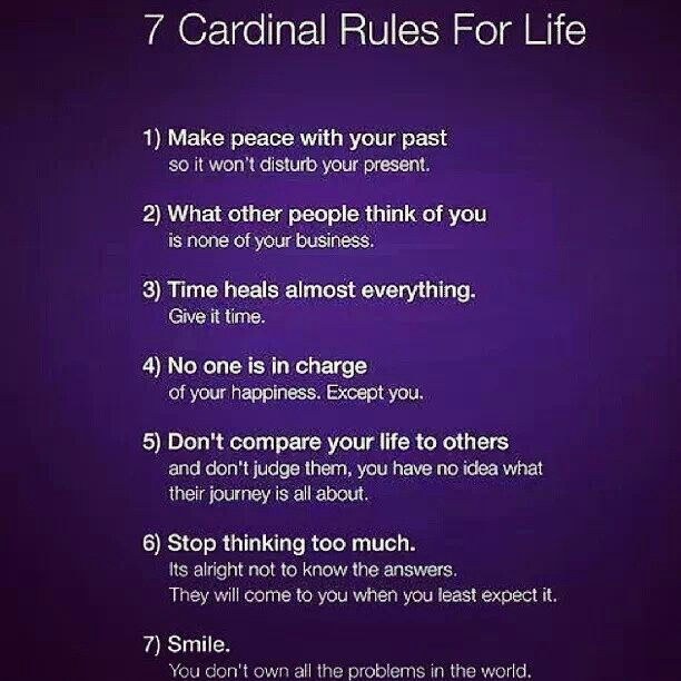 7 cardinal rules for life.