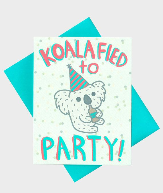 Koalafied To Party Funny Birthday Card 21st By TurtlesSoup