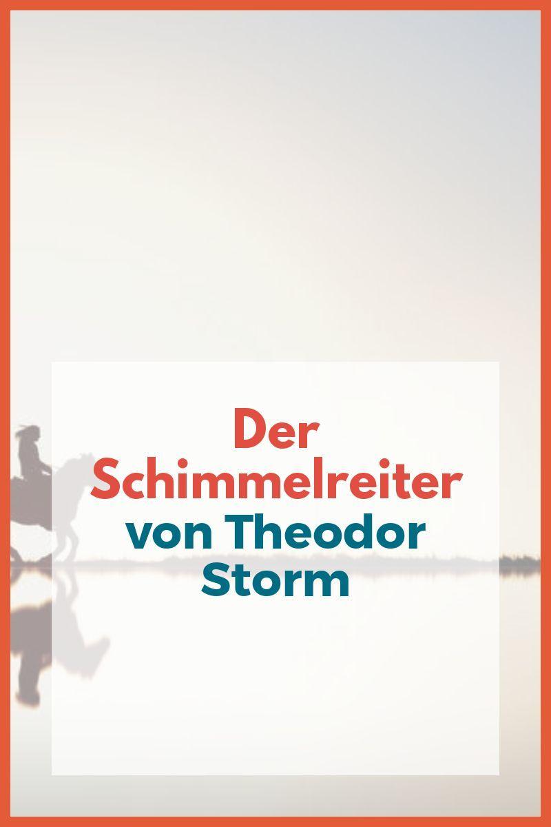 Der Schimmelreiter Theodor Storm Nachgeholfen De Deutsch Unterricht Lernen Schimmel