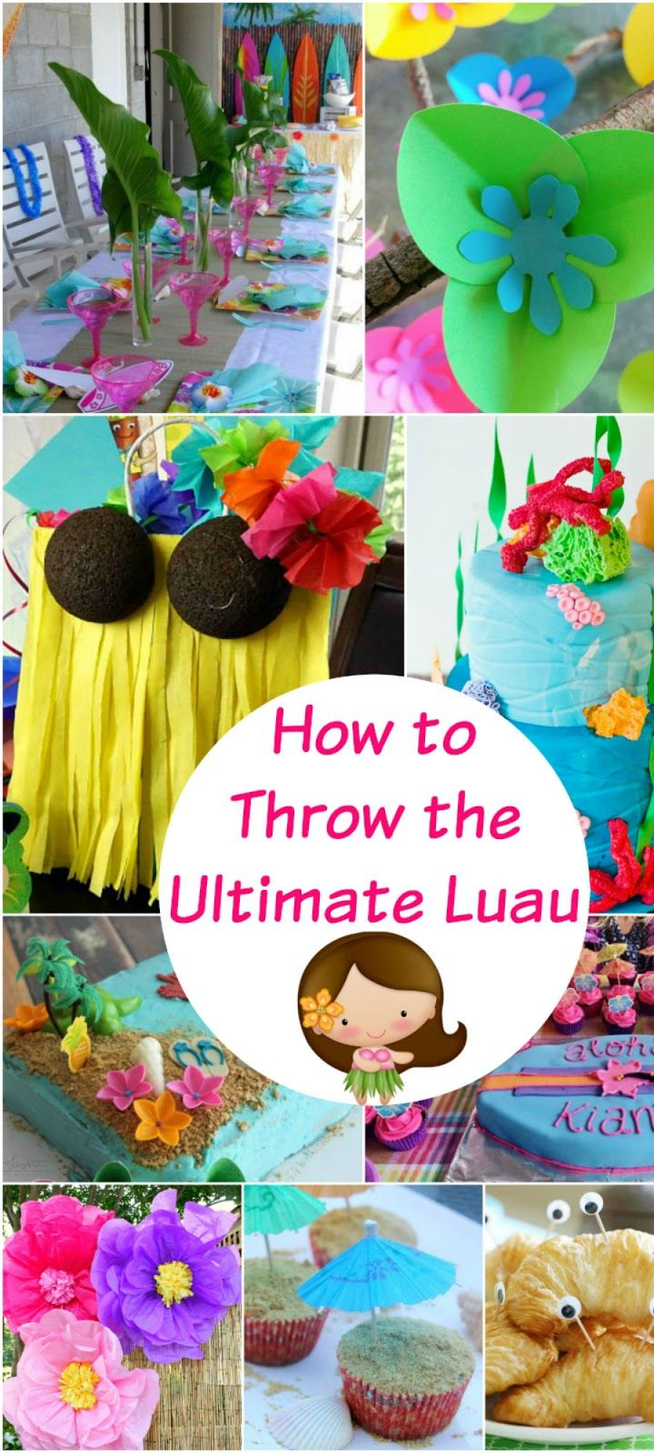 How to throw the ultimate luau with images luau theme