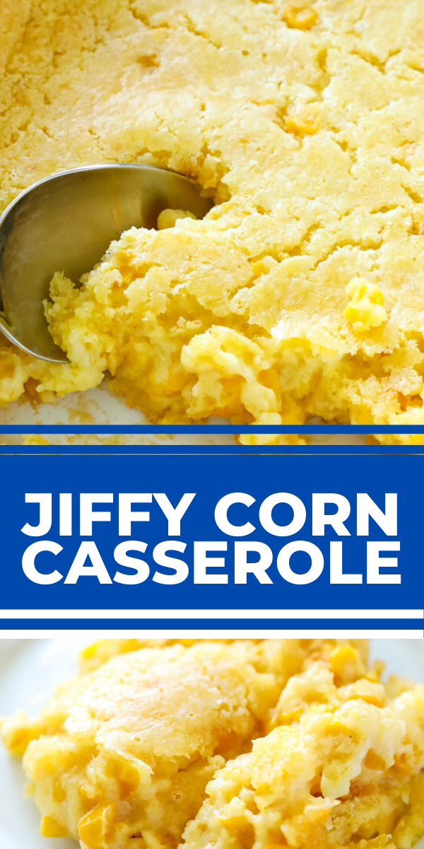 CORN CASSEROLE For the easiest side dish ever, try