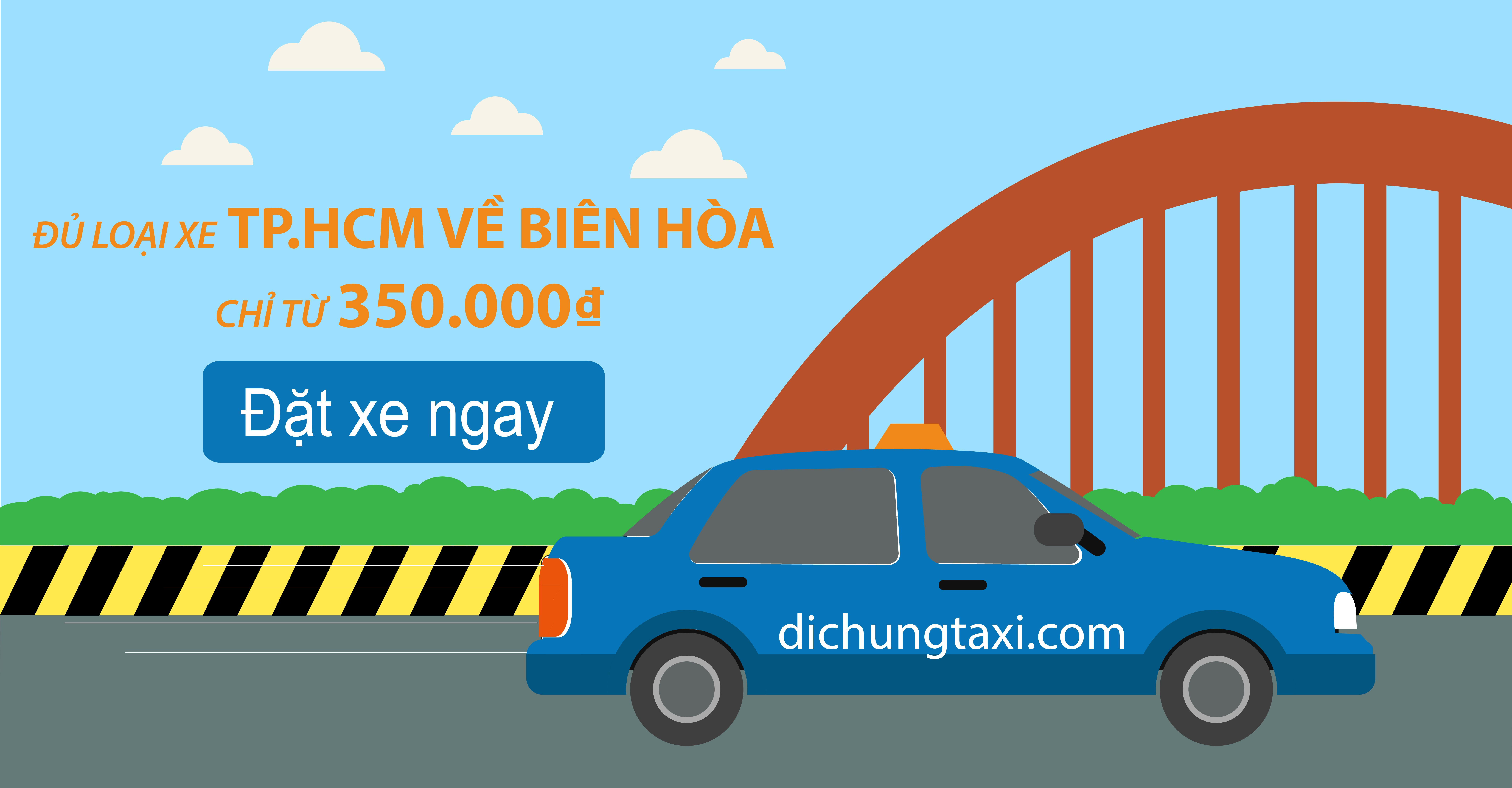 Taxi Tp.HCM về Biên Hòa Đồng Nai