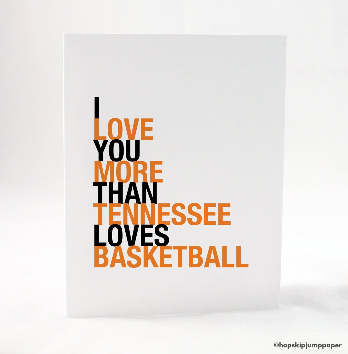 love you more than tennessee loves basketball greeting card