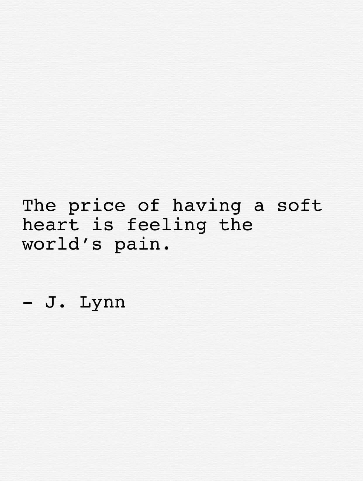 A soft heart The post Poetry by J Lynn, Life In Whispers appeared first on Woman Casual - Life Quotes