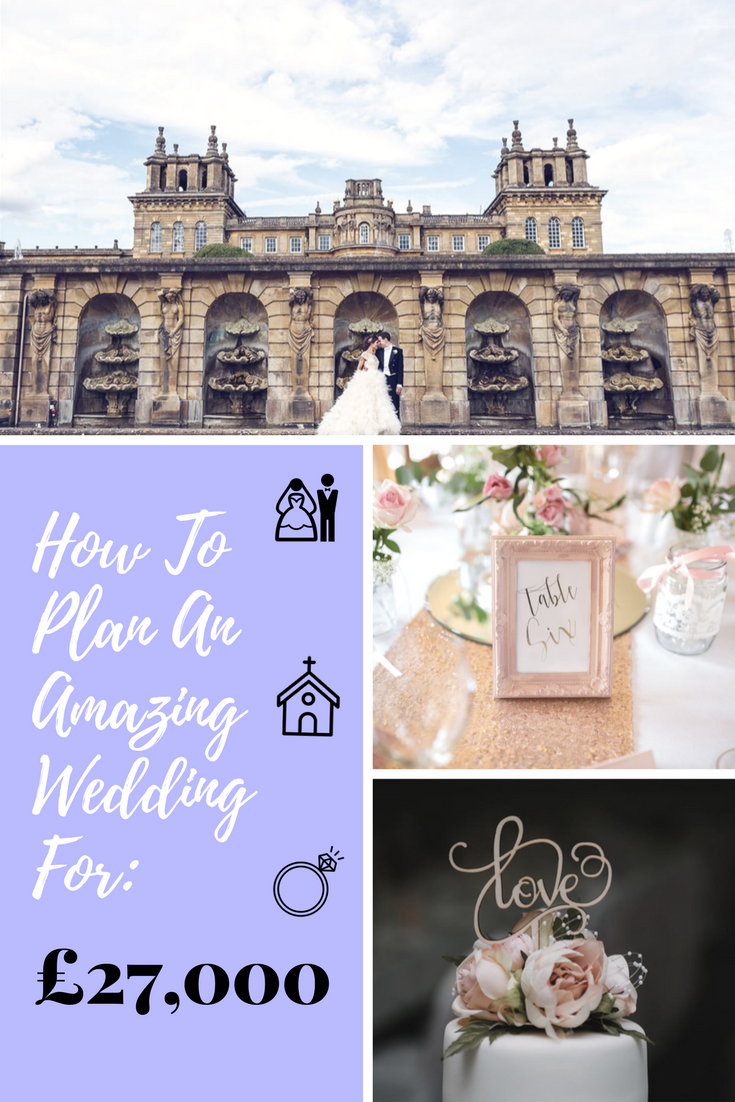How to Plan an Amazing Wedding for £27,000 Wedding costs