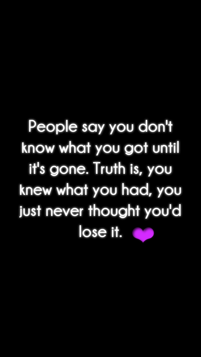 Lost Love Memes Quotes Sayings Truth