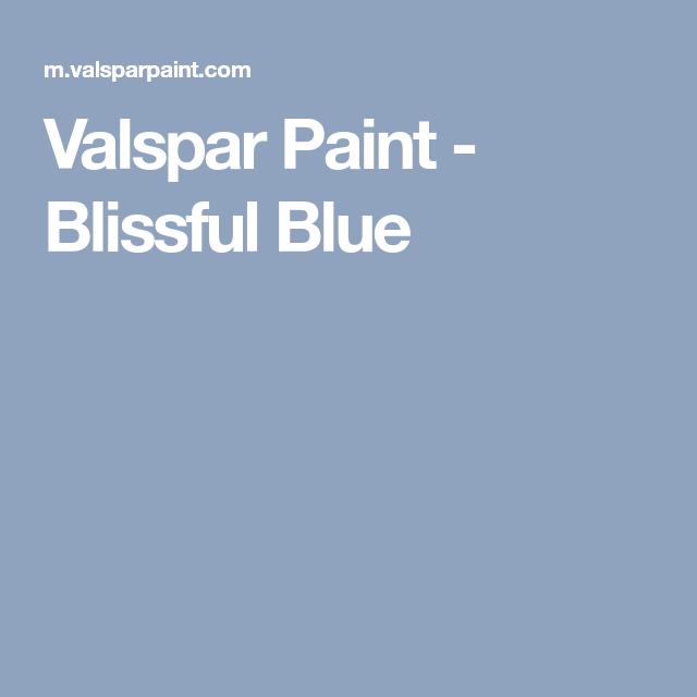 Valspar Paint Blissful Blue Valspar Paint Valspar Paint Colors Valspar