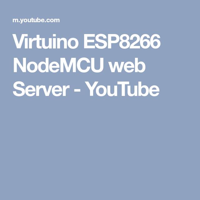 Virtuino ESP8266 NodeMCU web Server - YouTube   ESP8266   App